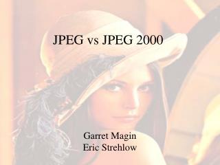 JPEG vs JPEG 2000