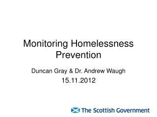 Monitoring Homelessness Prevention