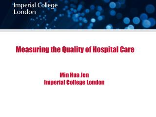 Measuring the Quality of Hospital Care