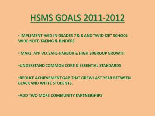 HSMS GOALS 2011-2012