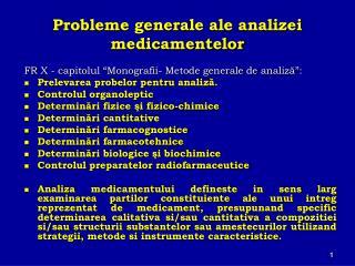 Probleme generale ale analizei medicamentelor