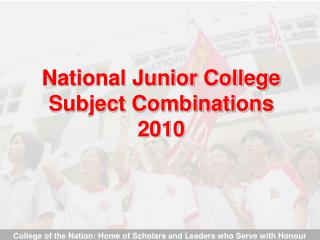 National Junior College Subject Combinations 2010
