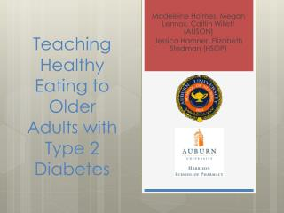 Teaching  Healthy Eating to Older Adults with Type 2  Diabetes