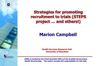 Strategies for promoting recruitment to trials (STEPS project … and others!)