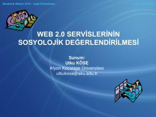 Akademik Bilişim 2012 – Uşak Üniversitesi