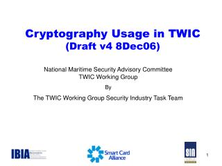 Cryptography Usage in TWIC (Draft v4 8Dec06)