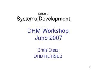 DHM Workshop  June 2007