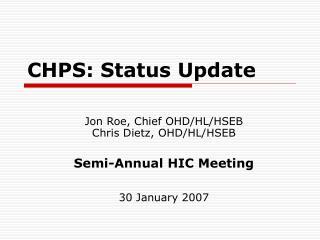 CHPS: Status Update