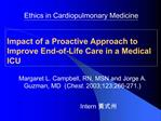 Impact of a Proactive Approach to Improve End-of-Life Care in a Medical ICU
