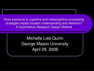 Michelle Lieb Quirin George Mason University April 29, 2008