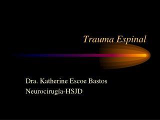 Trauma Espinal