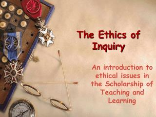 The Ethics of Inquiry