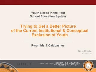 Youth Needs In the Post  School Education System