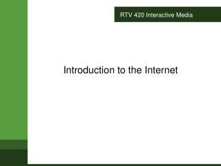 RTV 420 Interactive Media