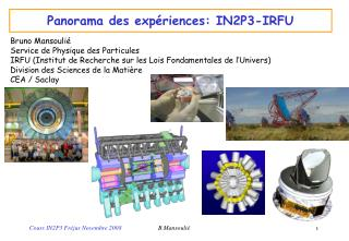 Panorama des exp�riences: IN2P3-IRFU
