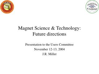 Magnet Science & Technology: Future directions