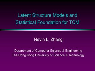 Latent Structure Models and    Statistical Foundation for TCM
