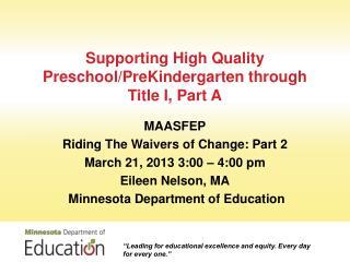 Supporting High Quality Preschool/PreKindergarten through Title I, Part A