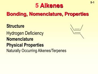 Bonding, Nomenclature, Properties