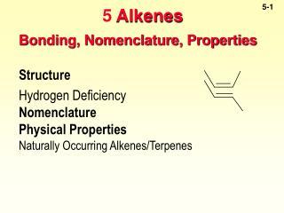 Bonding, Nomenclature, Properties