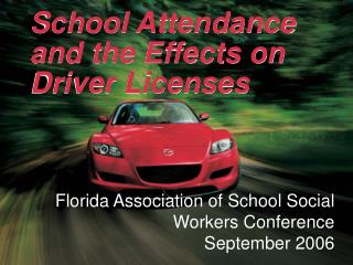 School Attendance and the Effects on Driver Licenses