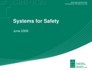 Systems for Safety