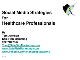 Social Media Strategies for Healthcare Professionals By  Tom Jackson Sale Fish Marketing
