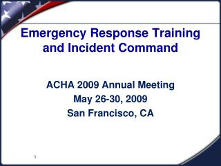 Emergency Response Training and Incident Command