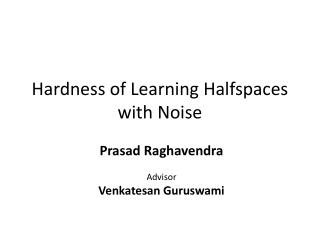 Hardness of Learning Halfspaces with Noise