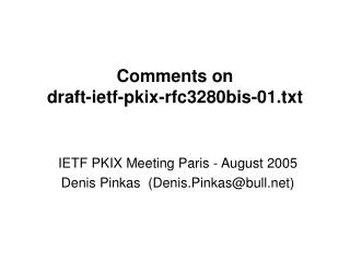Comments on  draft-ietf-pkix-rfc3280bis-01.txt