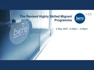 The Revised Highly Skilled Migrant Programme