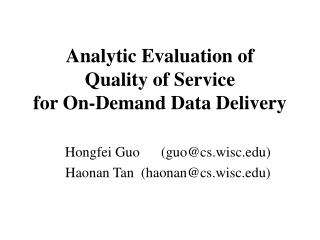 Analytic Evaluation of  Quality of Service  for On-Demand Data Delivery