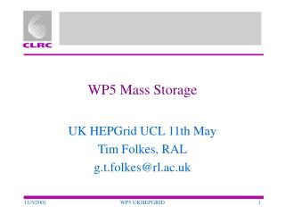 WP5 Mass Storage