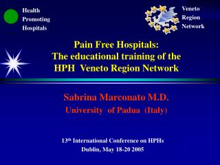 Pain Free Hospitals:  The educational training of the  HPH  Veneto Region Network