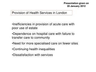 Inefficiencies in provision of acute care with poor use of estate