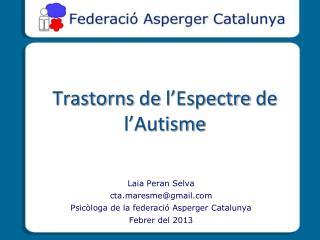 Trastorns  de  l'Espectre  de  l'Autisme