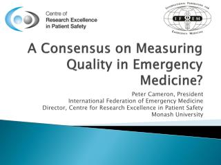 A Consensus on Measuring Quality in Emergency Medicine?