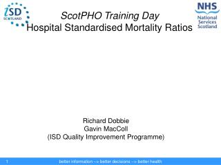 ScotPHO Training Day Hospital Standardised Mortality Ratios