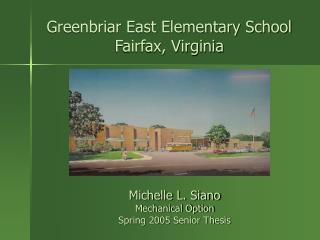 Greenbriar East Elementary School Fairfax, Virginia