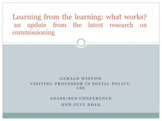 Learning from the learning: what works?  an update from the latest research on commissioning