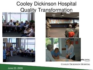 Cooley Dickinson Hospital Quality Transformation