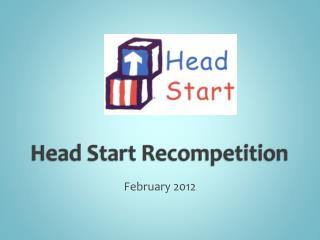 Head Start Recompetition