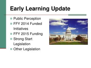 Early Learning Update
