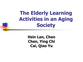The Elderly Learning Activities in an Aging Society