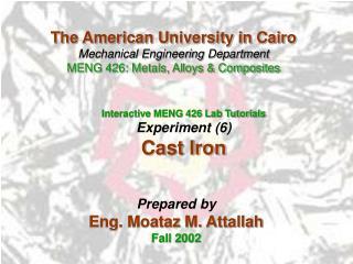 Interactive MENG 426 Lab Tutorials Experiment (6) Cast Iron