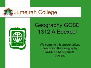 Geography GCSE 1312 A Edexcel