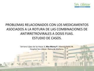Serrano López de las Hazas JI,  Mas Morey P , Vilanova Boltó M.