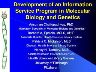Development of an Information Service Program in Molecular Biology and Genetics
