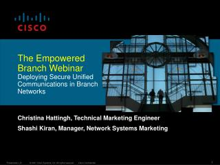 The Empowered Branch Webinar Deploying Secure Unified Communications in Branch Networks