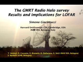 The GMRT Radio Halo survey  Results and implications for LOFAR